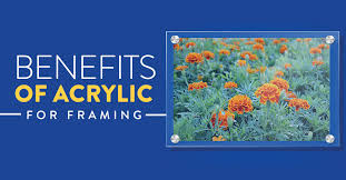 benefits of acrylic for picture frames