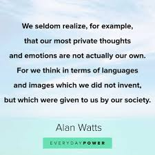 alan watts quotes celebrating life love and dreams