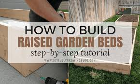 how to build raised garden beds an