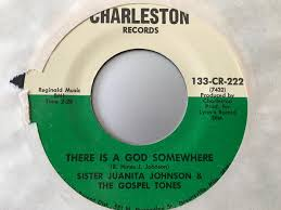 Juanita Johnson, Gospel Tones - There Is A God Somewhere / He Gave ...