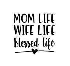 Mom Wife Blessed Life 3 Vinyl Decal Sticker For Wine Glass Tumbler Coffee Cup Ebay