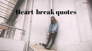 best heart touching quotes for a broken heart information news