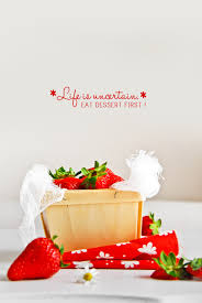 get here life is too short eat dessert first quote lifecoolquotes