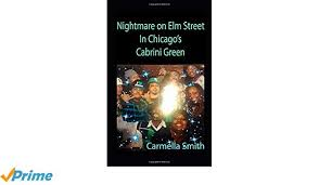 Nightmare on Elm Street in Chicago's Cabrini Green (Cabrini Green ...