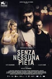 Senza nessuna pietà (2014) - Where to Watch It Streaming Online