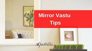 mirror vastu tips follow these tips to