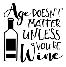 Age Doesn T Matter Unless You Re Wine Vinyl Decal Sticker For Home Cup Mug Wall Ebay