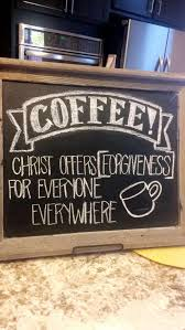 coffee shop chalkboard design christian quotes coffee shop