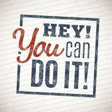 hey you can do it motivational lettering quote royalty