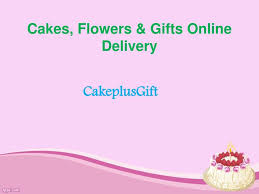 cakes flowers gifts delivery