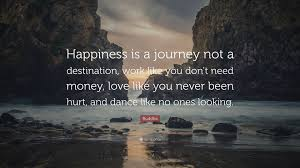 "buddhs quotes at work buddha quote ""happiness is a journey not a"