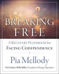 Breaking Free : Pia Mellody, : 9780062505903 : Blackwell's