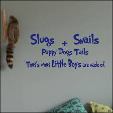 Nursery Wall Sticker Quote Slugs And Snails Puppy Dogs Tails Little Boys Made Of 201580676724 4 Bespoke Graphics