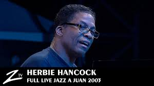 Herbie Hancock - Jazz à Juan 2003 - FULL LIVE HD - YouTube