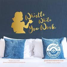 Whistle While You Work Snow White Inspired Quote Wall Vinyl Decal Decals Jessichu Creations