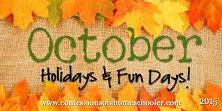 October 2015 Holidays & Fun Days - Confessions of a Homeschooler