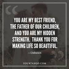 love quotes for your husband on father s day yourtango