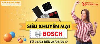 Xuân Rộn Ràng Với Khuyến Mãi Lớn Từ Bosch 05/03-25/03/2017 - Bếp Nhập Khẩu  Châu Âu chính hãng