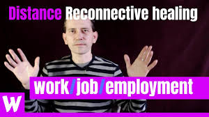 Distance Reconnective Healing for Work/Job/Employment - YouTube