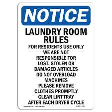 Osha Notice Sign Laundry Room Rules For Residents Choose From Aluminum Rigid Plastic Or Vinyl