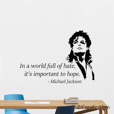 Michael Jackson Quotes Wall Vinyl Decal Music Quote Sticker Poster Decor Mural Removable Home Decration Art Mural L4591 Buy At The Price Of 7 98 In Aliexpress Com Imall Com