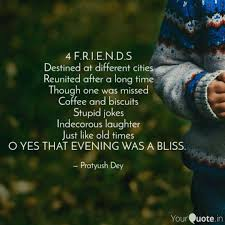 f r i e n d s destined quotes writings by pratyush dey