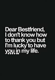 best friend quotes for when your bff gets a new boyfriend