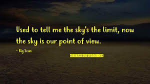 view from the sky quotes top famous quotes about view from the sky