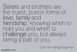 family brother quotes brother to sister quotes and sayings