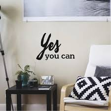Amazon Com Yes You Can Inspirational Quote Wall Art Vinyl Decal 14 X 20 Living Room Motivational Wall Art Decal Life Quote Vinyl Sticker Wall Decor Bedroom Vinyl