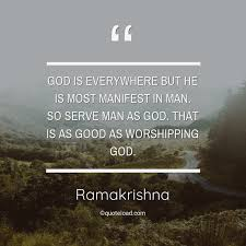 god is everywhere but he is most manifes ramakrishna about god