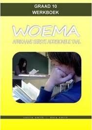 Woema: Graad 10: Teksboek en Werkboek : Cecile Smith : 9780987037756