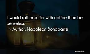 top quotes sayings about coffee roasting