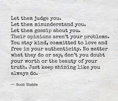 lifenluvquotes on let them judge you quote life