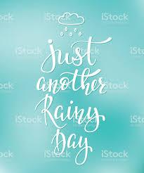 ilustracion de just another rainy day quotes typography y mas
