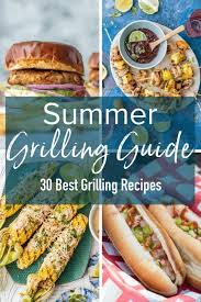 easy summer grilling ideas for dinner