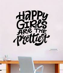 Happy Girls Are The Prettiest Quote Wall Decal Sticker Decor Vinyl Art Boop Decals