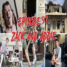 Episode 97: Zack and Addie – ChicagoGhostPodcast.com