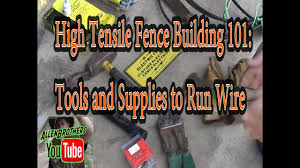 Tools Supplies To String High Tensile Wire Youtube