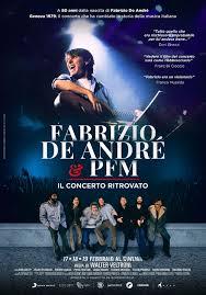 Fabrizio de Andrè e Pfm - Il concerto ritrovato, il trailer e il ...