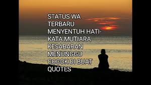 status wa terbaru menyentuh hati kata mutiara kesabaran menunggu
