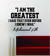 Muhammad Ali I Am The Greatest Quote Decal Sticker Wall Vinyl Art Deco Boop Decals