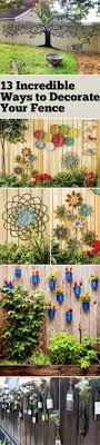 Ways To Decorate Your Garden Fence Diy Ideas Landscape Blessmyweeds Com Diy Garden Decor Diy Yard Diy Garden