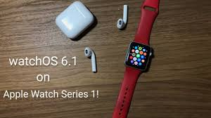 watchOS 6.1 On Apple Watch Series 1! {Overview} - YouTube