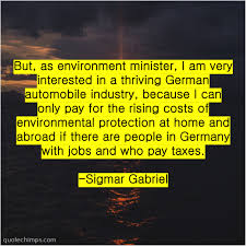 sigmar gabriel but as environment minister i quote chimps