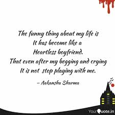 the funny thing about my quotes writings by aakansha