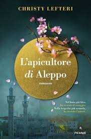 L'apicultore di Aleppo - Christy Lefteri - pdf - Libri