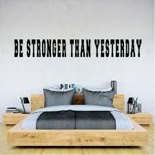 Be Stronger Than Yesterday Fitness Workout Gym Wall Art Decals