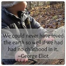 quotes to inspire a love of nature and play nature quotes play