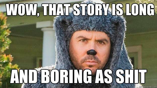 Image result for long story meme